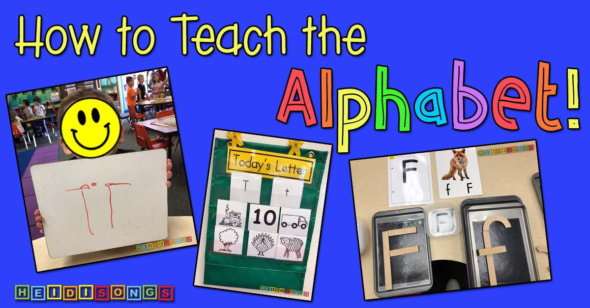 How to Teach the Alphabet!