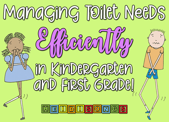 Managing Toilet Needs Efficiently in Kindergarten and First Grade