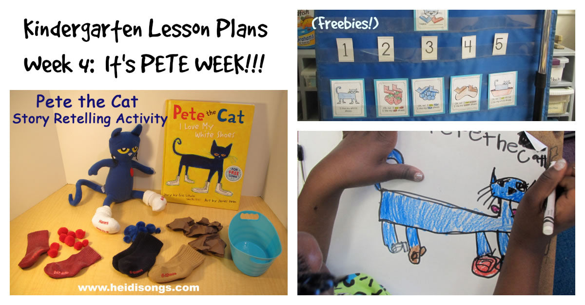 Kindergarten Lesson Plans, Week Four:  It's Pete Week!