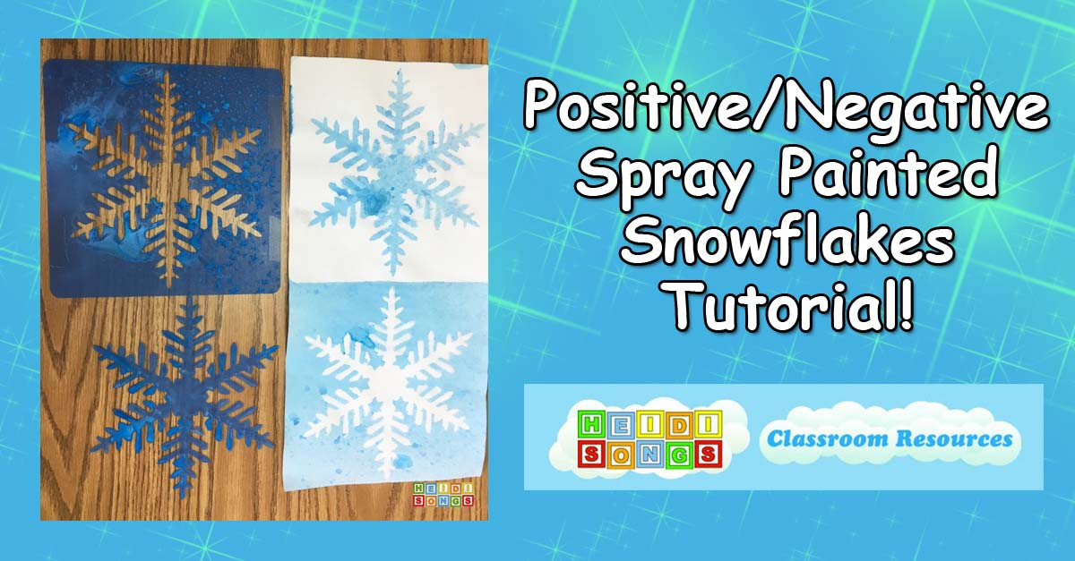 Positive/Negative Spray Painted Snowflakes Tutorial