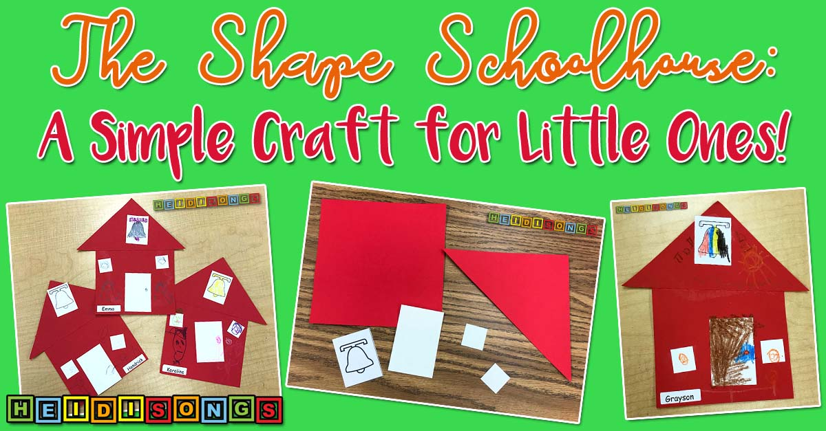 The Shape Schoolhouse: A Simple Craft for Little Ones!