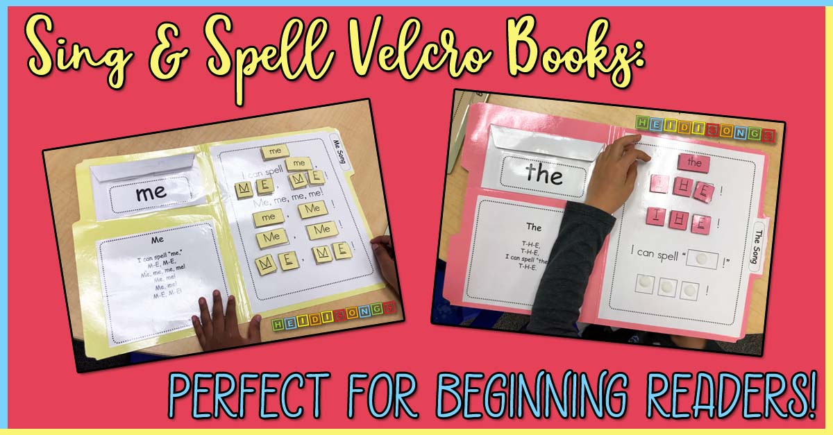 Sing & Spell Velcro Books: Perfect for Beginning Readers! kindergarten, preschool, download, early childhood education