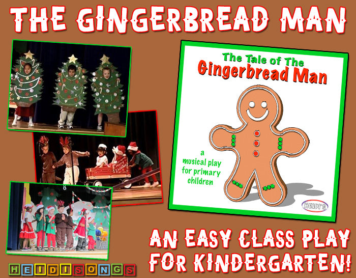 The Gingerbread Man:  An Easy Class Play for Kindergarten!