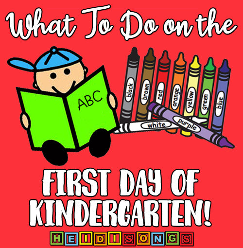 What to do on the First Day of Kindergarten!