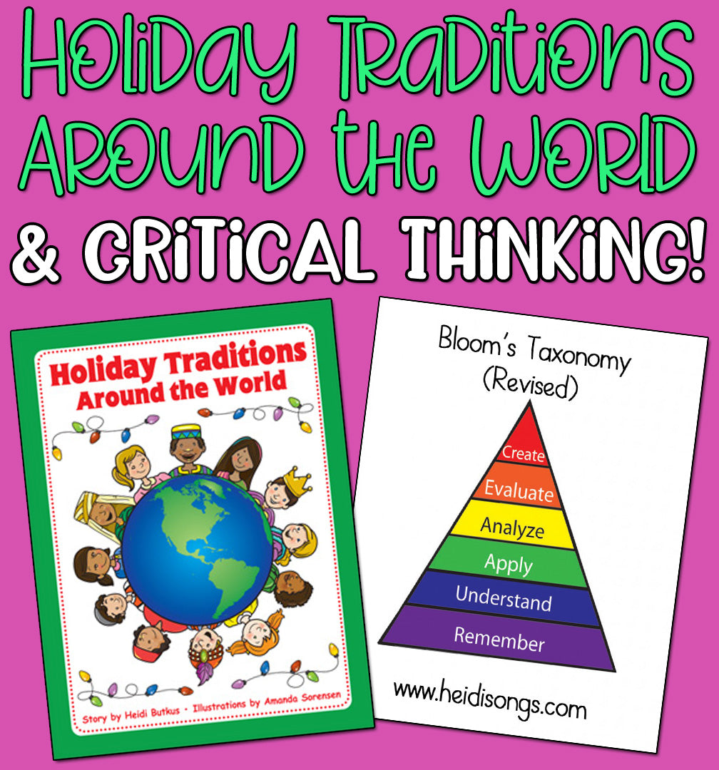 Holiday Traditions Around the World & Critical Thinking!