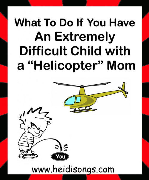 Difficult Child + Helicopter Mom - What to do! Teacher Tips, kindergarten, tk, primary ed, classroom managment