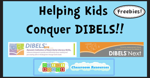 Helping Kids Conquer DIBELS!