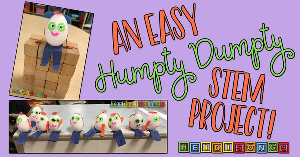Humpty Dumpty STEM Project! Heidisongs, TK, kindergarten, easy, DIY