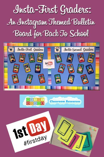 Instagram Bulletin Board Idea - First day of school
