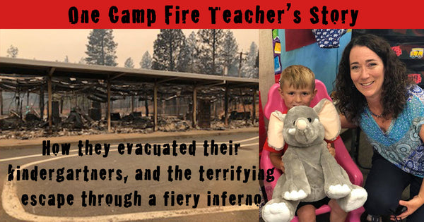 One Camp Fire Teacher's Story- How She Evacuated her Kindergartners and Fled for Her Life