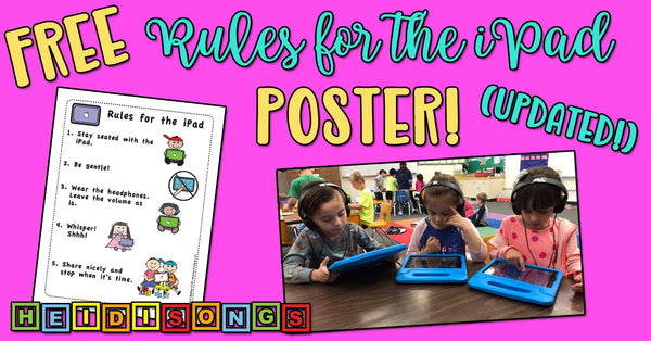 FREE Rules for the iPad Poster Updated! heidisongs, kindergarten, tk