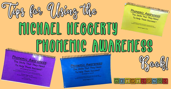 Tips for Using the Michael Heggerty Phonemic Awareness Book