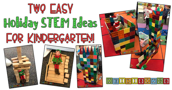 Two Easy Holiday STEM Ideas for Kindergarten