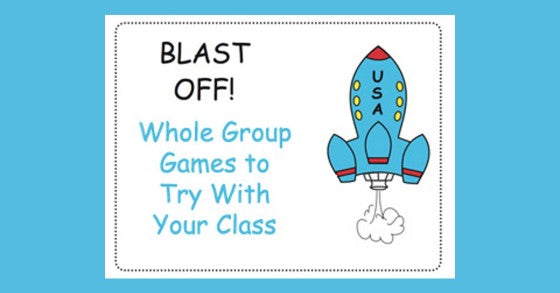 Blast Off! Whole Group Games
