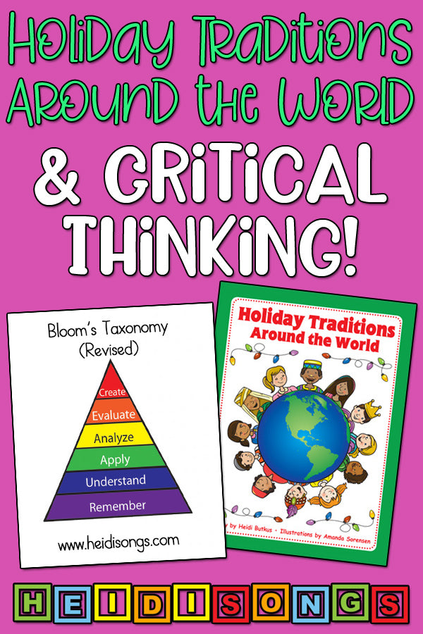 Holiday Traditions Around the World and Critical Thinking!