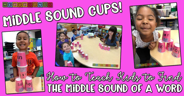 Middle Sound Cups! heidisongs, CVC, learning songs, sound blending, DIY, whole group, small group