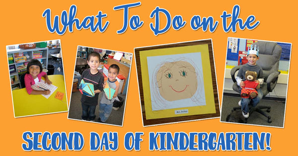 What to do the second day of kindergarten!