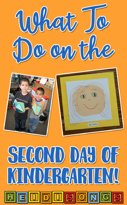 What to do the second day of kindergarten