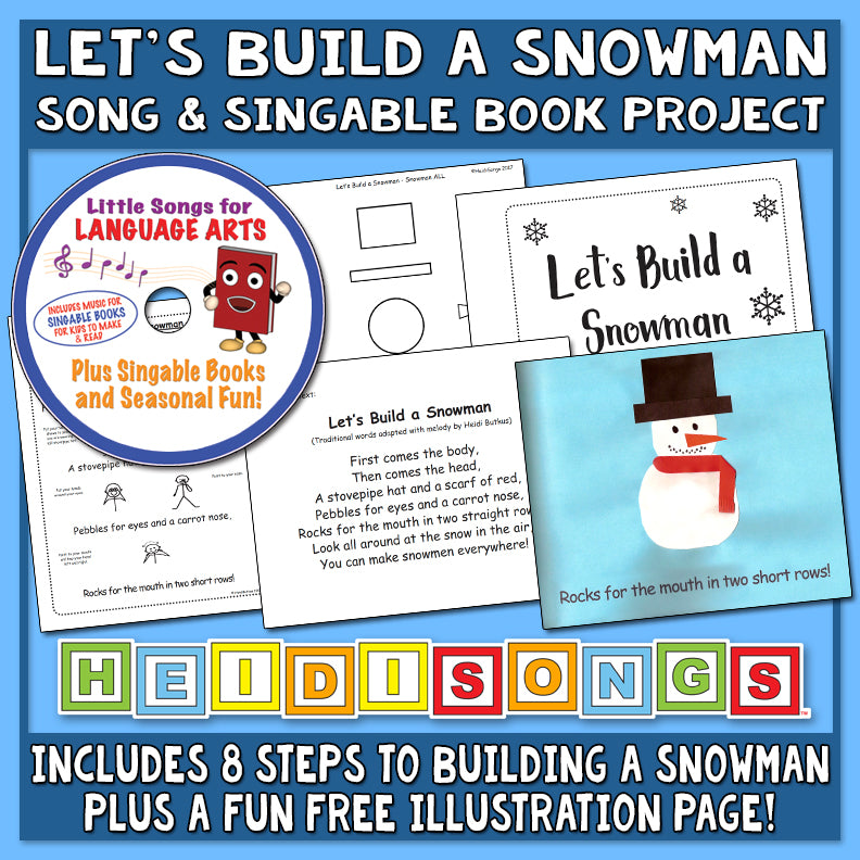 Let's Build a Snowman Song & Singable Book Project