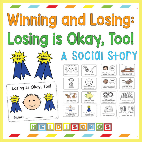Winning & Losing: Losing is Okay, Too! Social Story