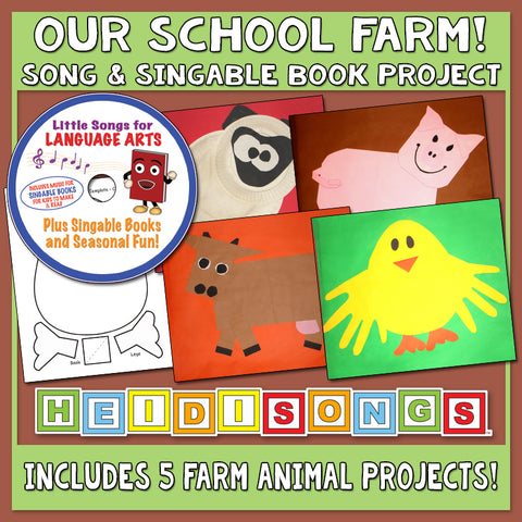 Heidi Songs: Our School Farm Song & Singable Book Project