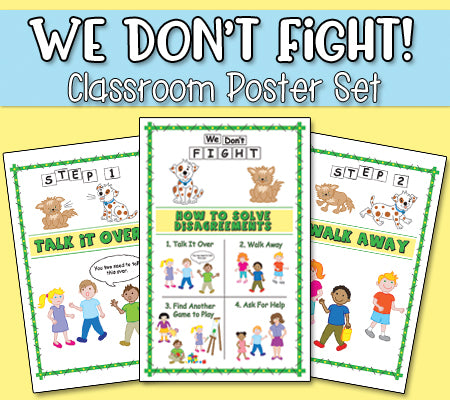 We Don't Fight! Printable Posters