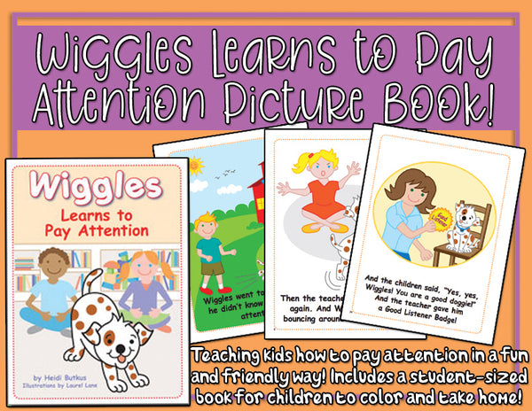 Wiggles Learns to Pay Attention Picture Book