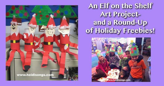 An Elf on the Shelf Art Project- and a Round Up of Holiday Freebies!