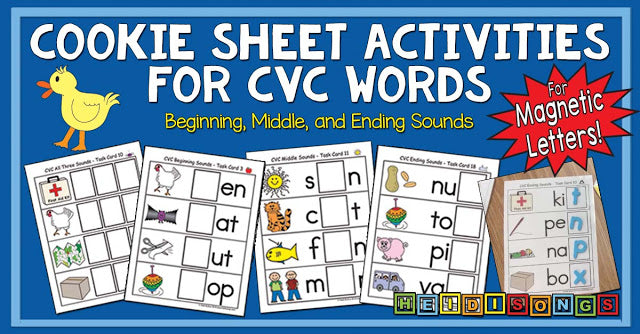Cookie Sheet Activities for CVC Words, plus Beginning, Middle, and Ending Sounds!