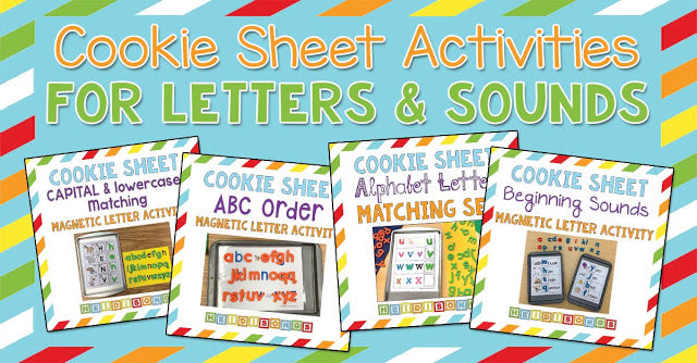 Cookie Sheet Activities for Letters and Sounds!