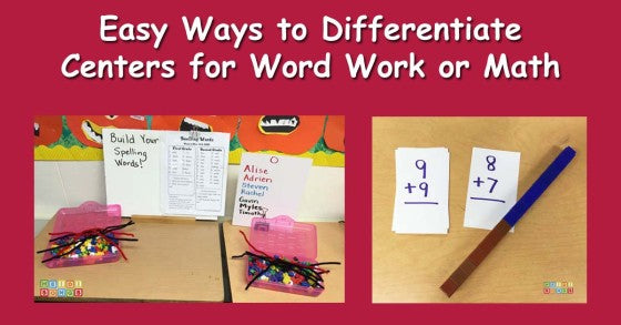 Easy Ways to Differentiate Centers for Word Work or Math