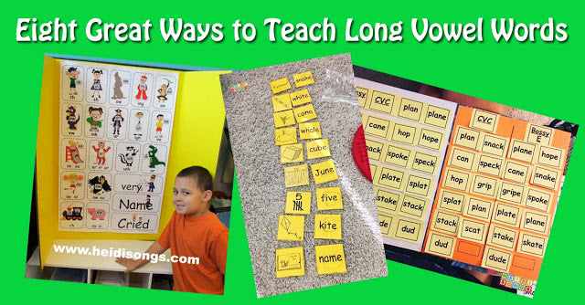 Eight Great Ways to Teach Long Vowel Words