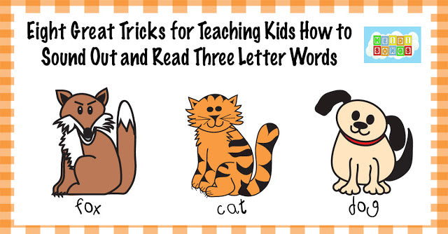 Eight Great Tricks for Sounding Out Three Letter Words