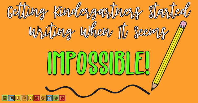 Getting Kindergartners Started Writing When It Seems IMPOSSIBLE!
