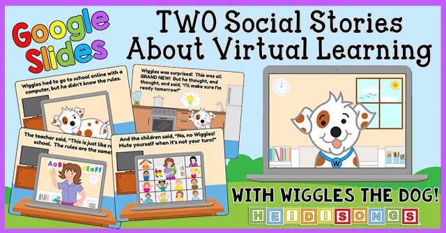 Two New Social Stories About Virtual Learning - With WIGGLES!