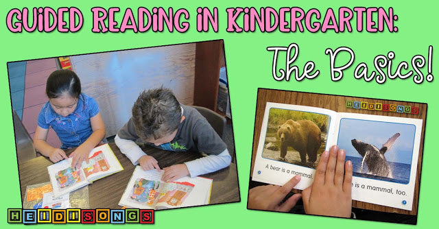 Guided Reading in Kindergarten: The Basics!