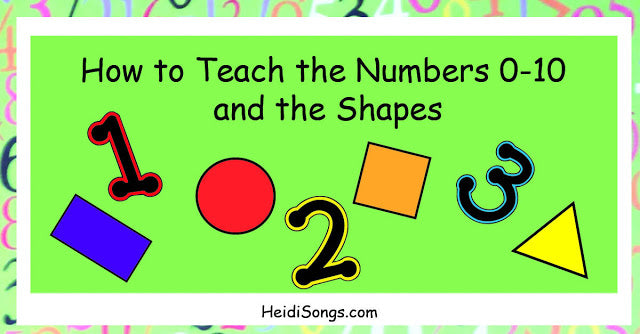 How to Teach the Numbers 0-10 and the Shapes