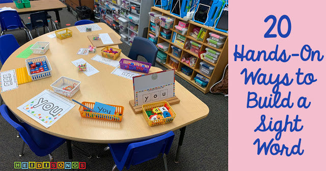 20 Hands-On Ways to Build a Sight Word, (And Research to Back it Up!)