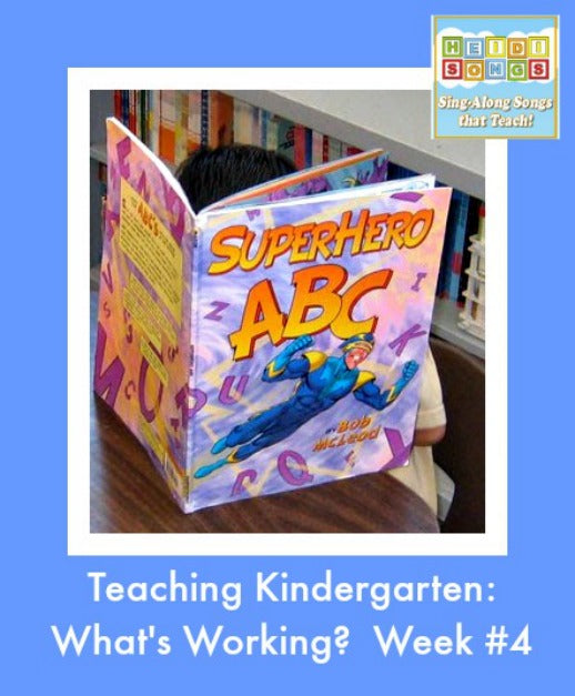 Teaching Kindergarten: What's Working? Week #