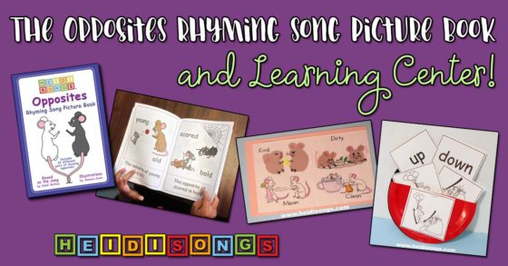 The Opposites Rhyming Song Picture book and Learning Center!