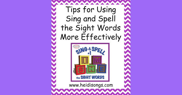 Tips for Using Sing and Spell the Sight Words Effectively in the Classroom