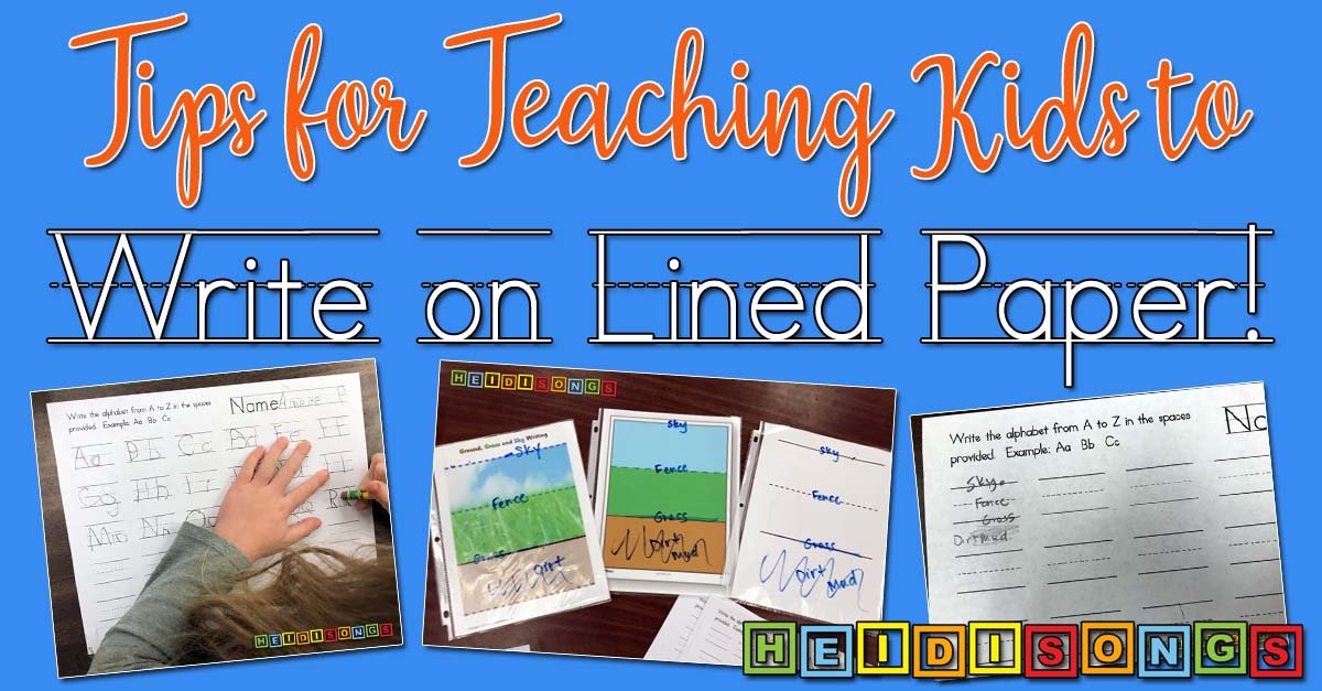 Tips for Teaching Kids to Write on Lined Paper