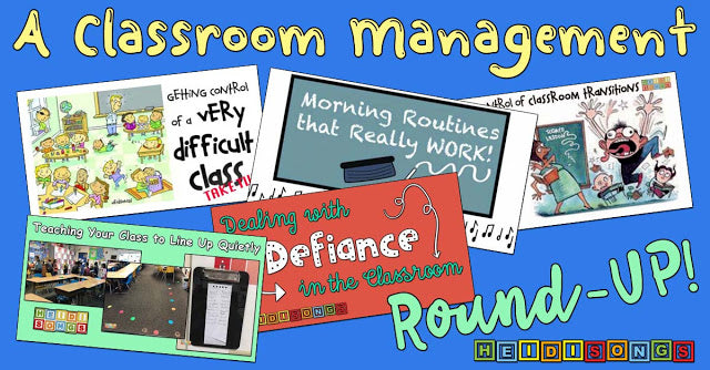 A Classroom Management Round-Up!
