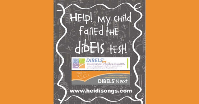 Help!  My Child Failed the Dibels Test!