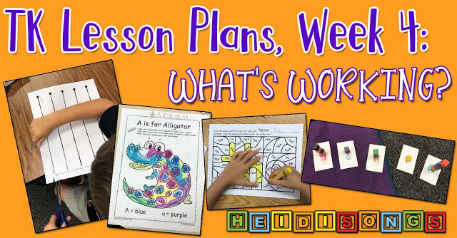 TK Lesson Plans, Week Four: What's Working?