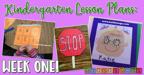 Kindergarten Lesson Plans: Week One!