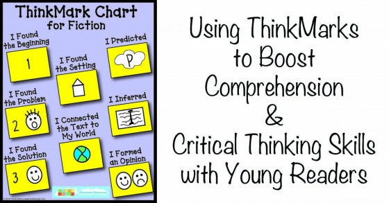 Using ThinkMarks to Boost Comprehension of Fiction & Critical Thinking Skills with Young Readers