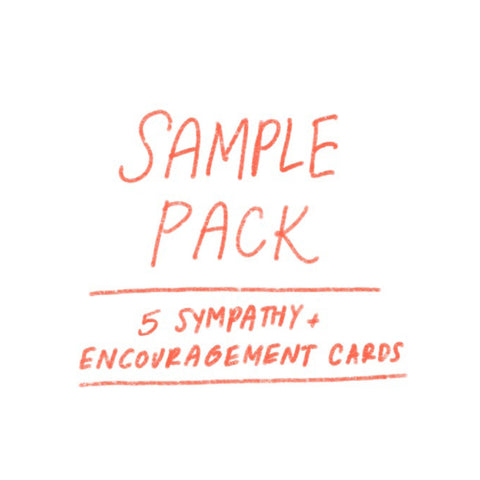 SAMPLE PACK - Sympathy + Encouragement (5 cards)