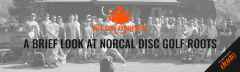 DUDE Clothing - A brief look at NorCal Disc Golf Roots
