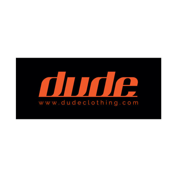 Dude Fabric Banner
